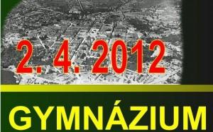 2.4.2012. Gymnázium slovenské